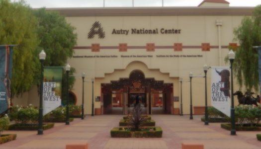 Autry Museum: Understanding The American West