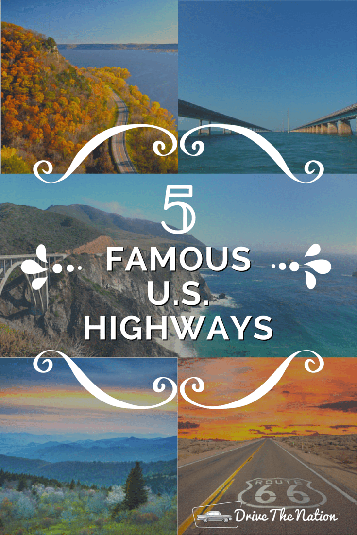 5 Famous U S Highways Drive The Nation