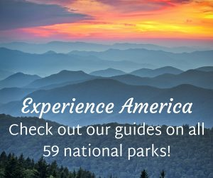 Experience All 59 National Parks!