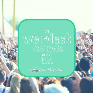 The Weirdest Festivals in the U.S.