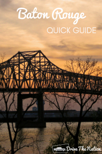 Quick Guide to Baton Rouge