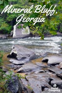 Visiting Mineral Bluff, Georgia