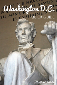 Quick Guide to Washington D.C.