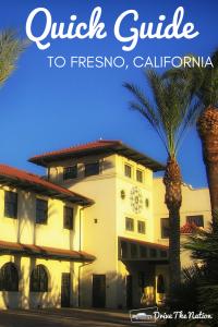 Quick Guide to Fresno, California
