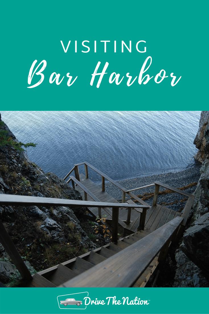 Visiting Bar Harbor, Maine