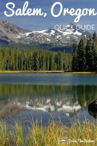 Quick Guide to Salem, Oregon