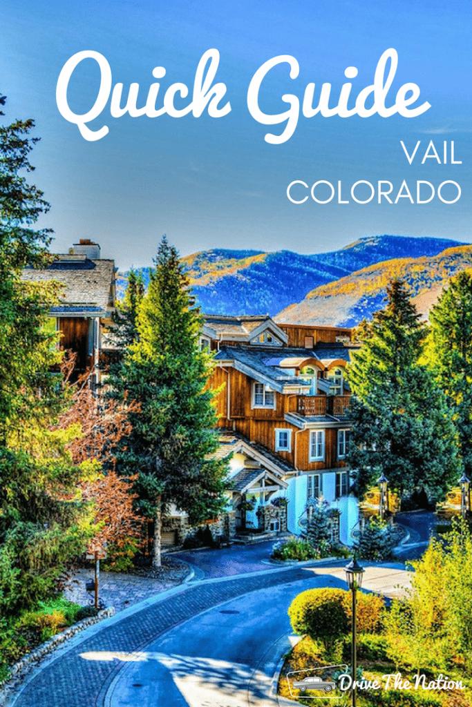 Quick Guide to Vail, Colorado