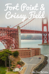 Fort Point & Crissy Field